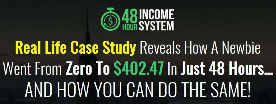 48 hour Income System