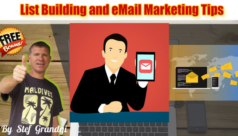 List Building and Email Marketing Tips Custom Bonus Stef Grandgi