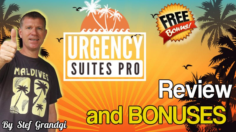 Urgency Suites PRO Review and bonuses Stef Grandgi