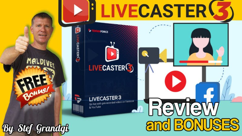 Livecaster 3 Review and Bonuses Stef Grandgi1