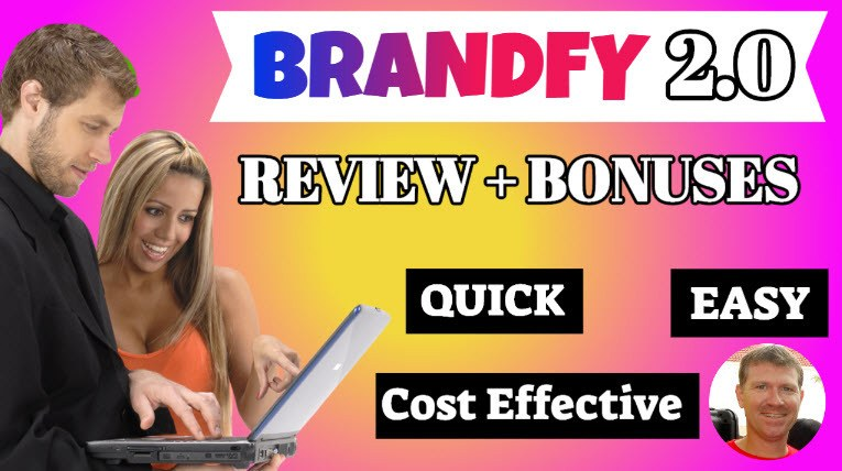 Brandfy 2.0 Review & Bonuses Stef Grandgi1