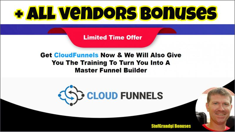 CloudFunnels vendor bonuses Stef Grandgi