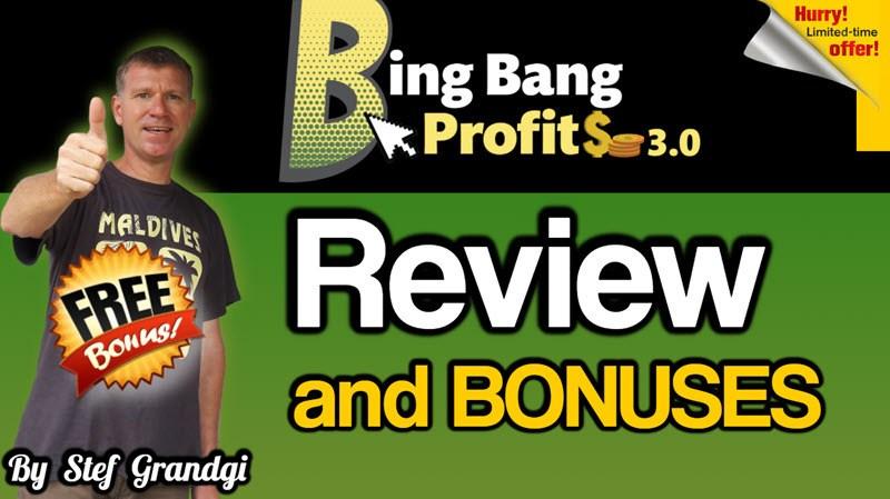 Bing Bang Profit Reloaded Review Stef Grandgi1